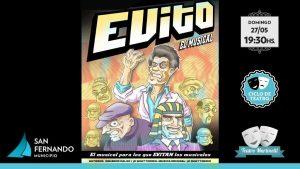 """Ciclo de Teatro con el espectáculo """"Evito, el musical"""" @ Teatro Martinelli"""